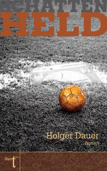 Cover Holger Dauer Schattenheld