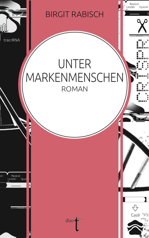 """Cover von Birgit Rabischs """"Unter Markenmenschen"""""""
